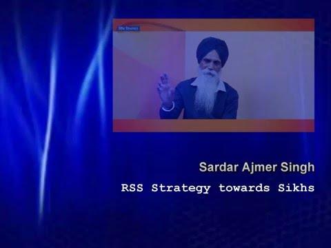 Leaked RSS Secret Agenda & Strategy towards Sikhs | S. Ajmer Singh
