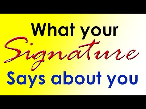 What does your signature say about you?   Personality Traits 😲