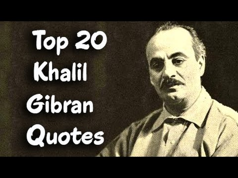 Khalil Gibran Quotes Extraordinary Top 48 Khalil Gibran Quotes Author Of The Prophet YouTube