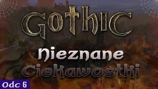 Gothic - Nieznane ciekawostki #6