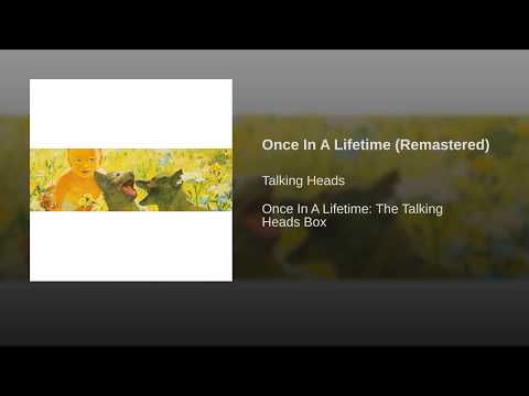 Once In A Lifetime (Remastered)