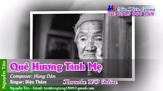 Lk Quê Hương Tình Mẹ Karaoke - Diệu Thắm | Nhạc Trữ Tình Full Beat HD