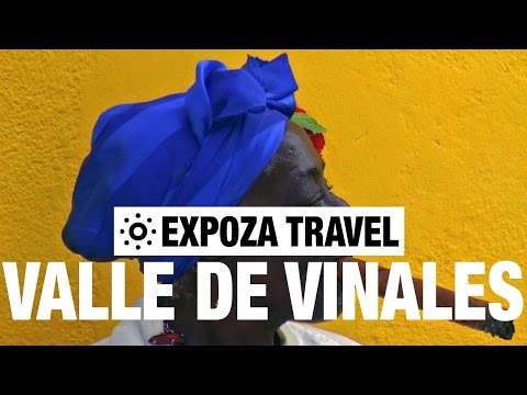 Valle de Vinales Vacation Travel Video Guide