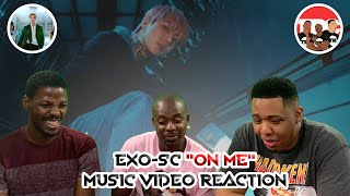 "Download EXO-SC ""On Me"" Music Video Reaction"