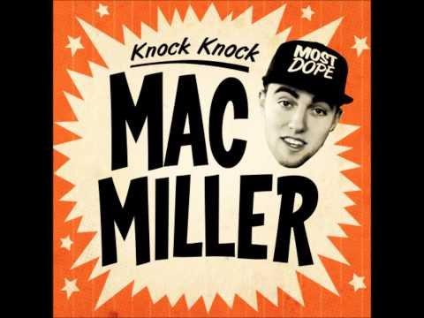 Mac Miller Knock Knock (HQ)