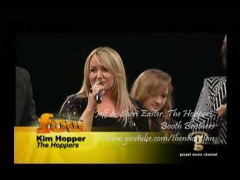 Singing in My Soul -Jeff & Sheri Easter, The Hoppers, The Booth Brothers