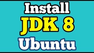 Install JDK-8 on Ubuntu  14.04 using Terminal | OpenJDK 8