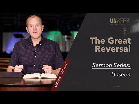 Unseen // The Great Reversal from YouTube · Duration:  40 minutes 12 seconds