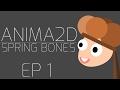 Anima2D Spring Bones Tutorial (EP 1) - S