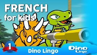 Learn French for kids - Dinolingo French for kids