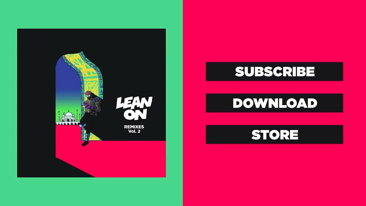 Download Major Lazer & DJ Snake - Lean On (Feat. MØ) (J Balvin & Farruko Remix) (Official Audio)