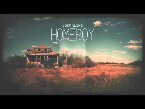 Lost Alone - Homeboy [Single 2013]