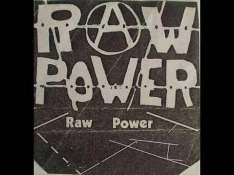 Raw Power Fuck Authority 45