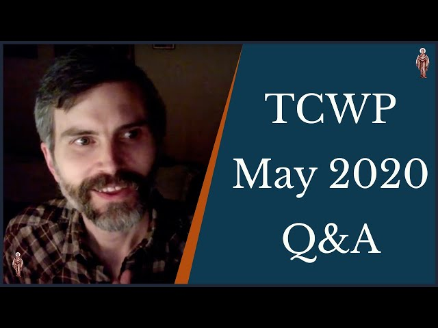 TCWP: May 2020 Q&A