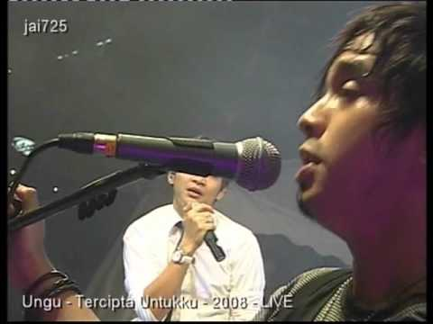 Ungu - Tercipta Untukku - 2008 - LIVE