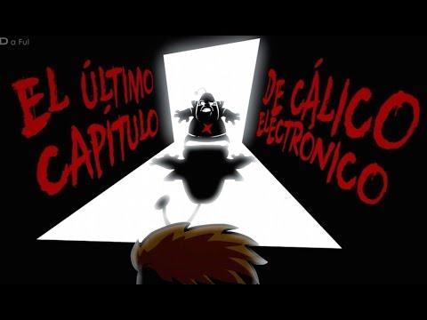 Cálico Electrónico 5ª Temporada Capítulo 6: El último capítulo de Cálico Electrónico