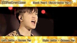 EXO - Black Pearl (Split-Audio Version)