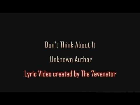 Don't Think About It - Windshield | Lyric Video by The 7evenator