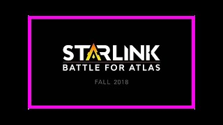 Breaking News | Toys-to-Life Isn't Dead Yet, Ubisoft's Starlink: Battle for Atlas Shines at E3 2018