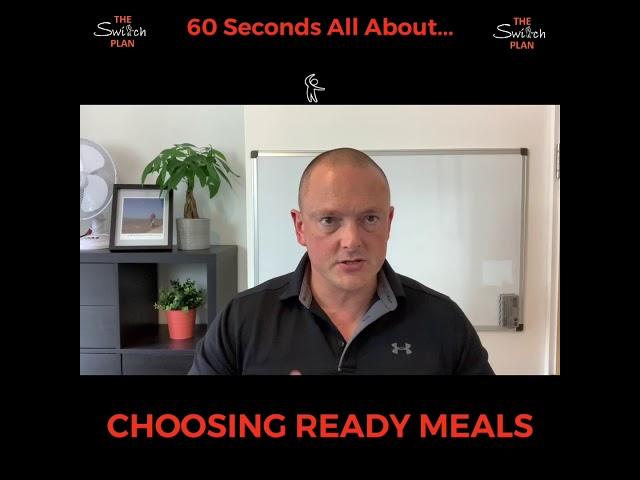 Choosing Ready meals