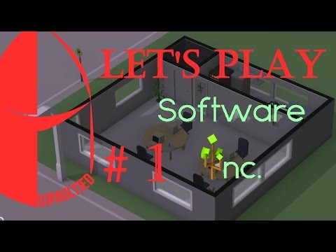 New Sart! Let's Play: Software Inc! with Hardware Mod Season 2 Ep. 1