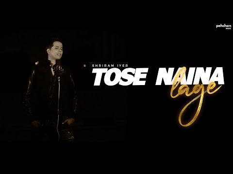 Tose Naina Lage - Unplugged Cover | Shriram Iyer | Anwar | Mithoon | Kshitij, Shilpa Rao