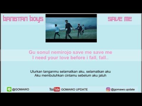 LIRIK BTS - SAVE ME By GOMAWO [Indo Sub]