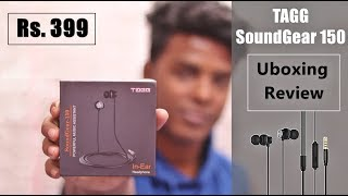 [₹399] TAGG SoundGear 150 Earphone Unboxing and Review in Hindi - 2019
