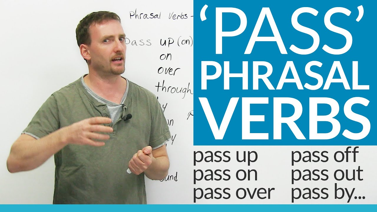 To pass on phrasal verb