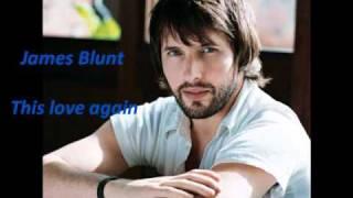 James Blunt - This love again