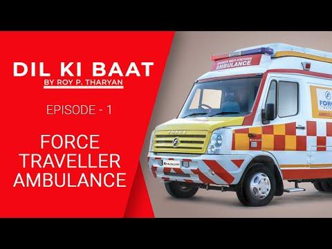 Dil Ki Baat Episode 1 | Force Traveller Ambulance | UNSUNG HERO | Motown India