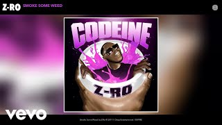 Download Z-Ro - Smoke Some Weed (Audio) MP3 song and Music Video