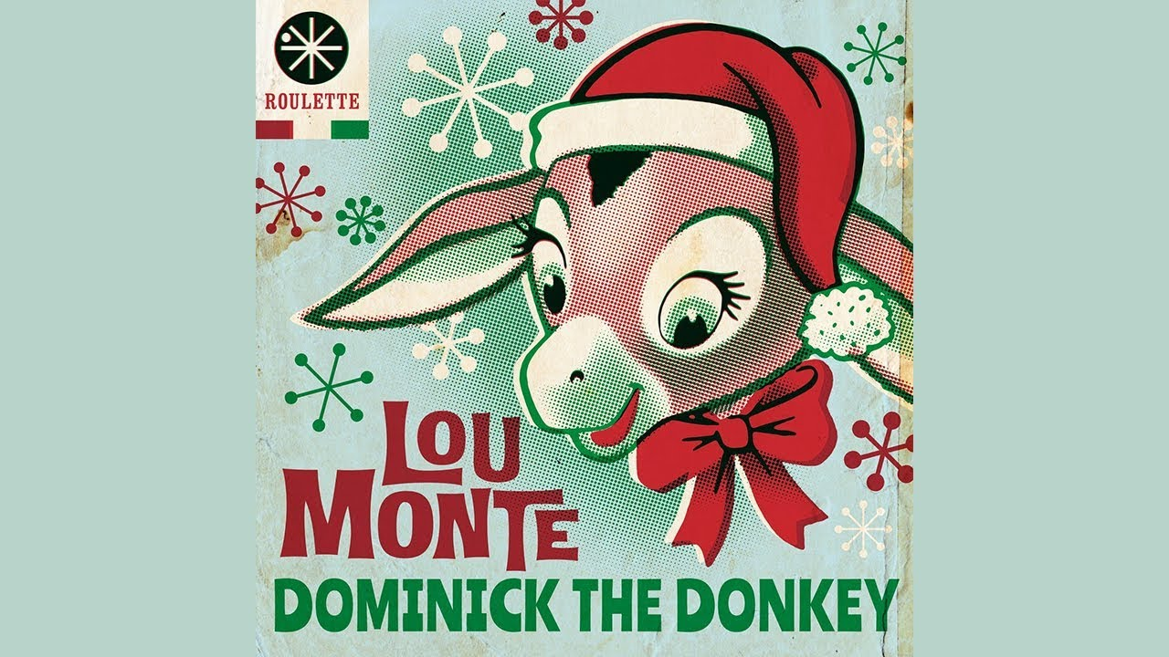 Dominick The Donkey Official Audio Youtube