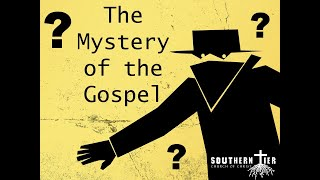STCOC Sunday March 29th, 2020: Justin Coffin: The Mystery of the Gospel: TO God be the Glory