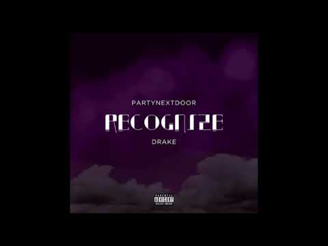 Recognize (feat. Drake)- Party Next Door (Chopped and Screwed)