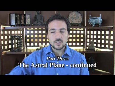 The Astral Plane: Part 2