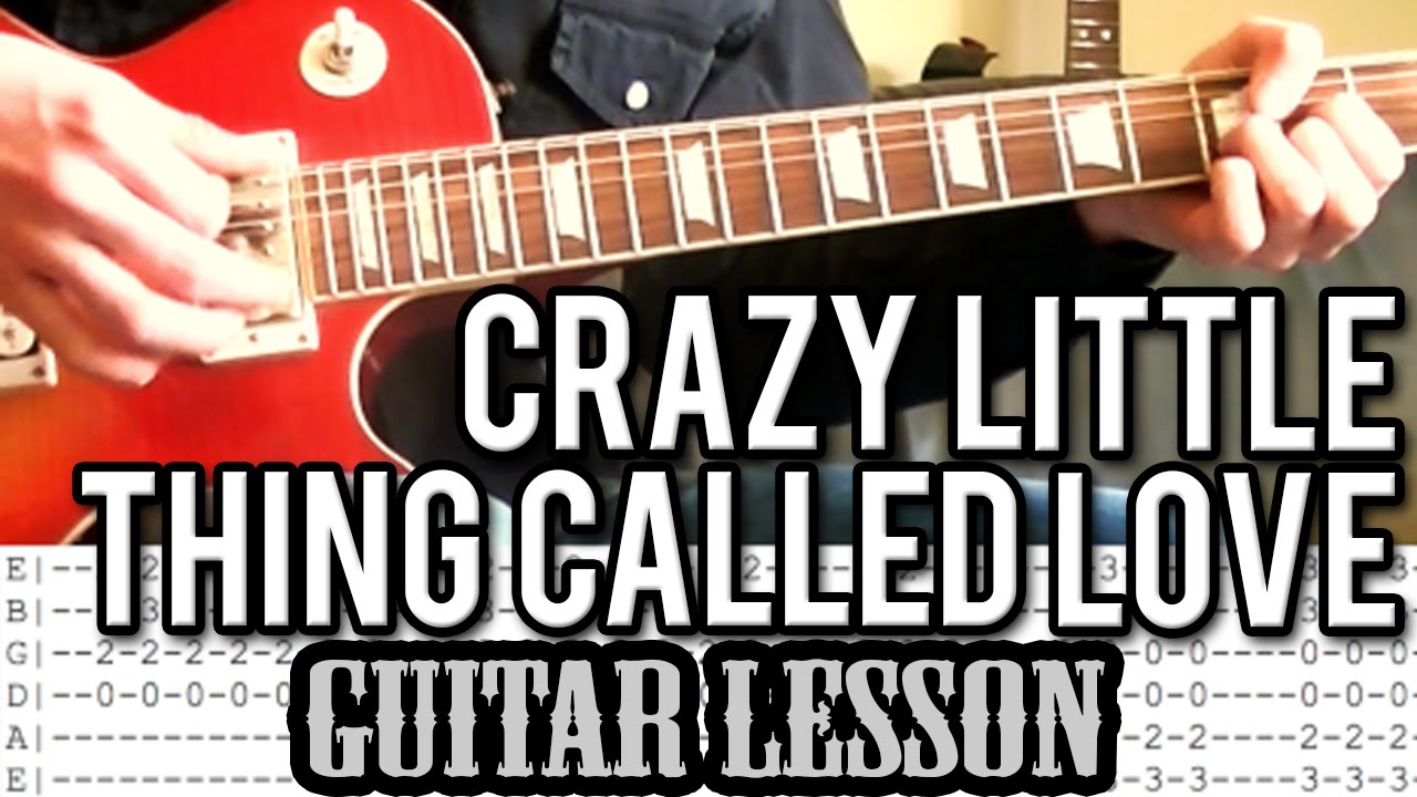 Queen Crazy Little Thing Called Love Guitar Lesson With Tabs