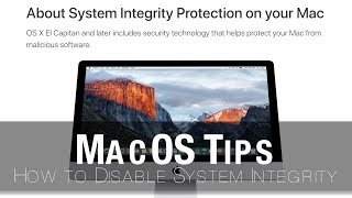 mac Tips  How to Disable macOS System Integrity