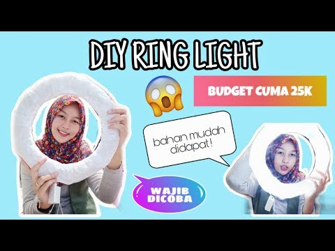 DIY RING LIGHT MURAH || BUDGET CUMA 25K !!