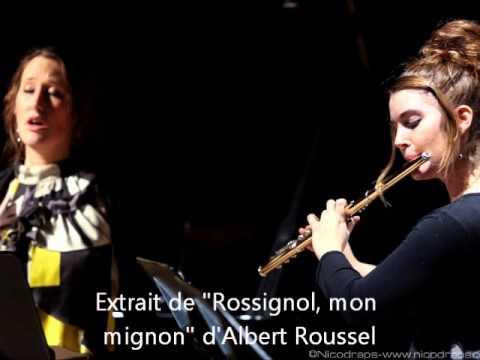 Duo Mélisme, Rossignol mon mignon d'Albert Roussel