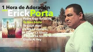 1 Hora de Adoracion vol 3 Erick Porta
