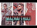 Download Mazhai Thuli Official Song | Aadhi | MC Kinin | Dopey S | Vajen MP3 song and Music Video