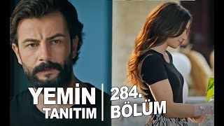 Yemin 284 Bölüm Fragman /  Emir Bey Feride Sevgiliniz Mi