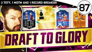 2 toty 1 motm 1 record breaker fut draft to glory 87 fifa 16 ultimate team gameplay
