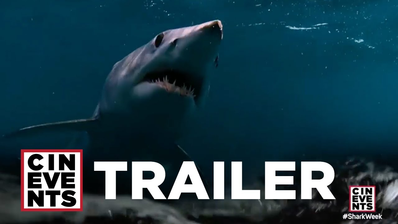 Shark Week At The Cinema Trailer | July 2016 | CinEvents