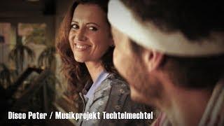 Disco Peter / Musikprojekt Techtelmechtel