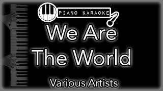 We Are The World - Various Artists - Piano Karaoke Instrumental
