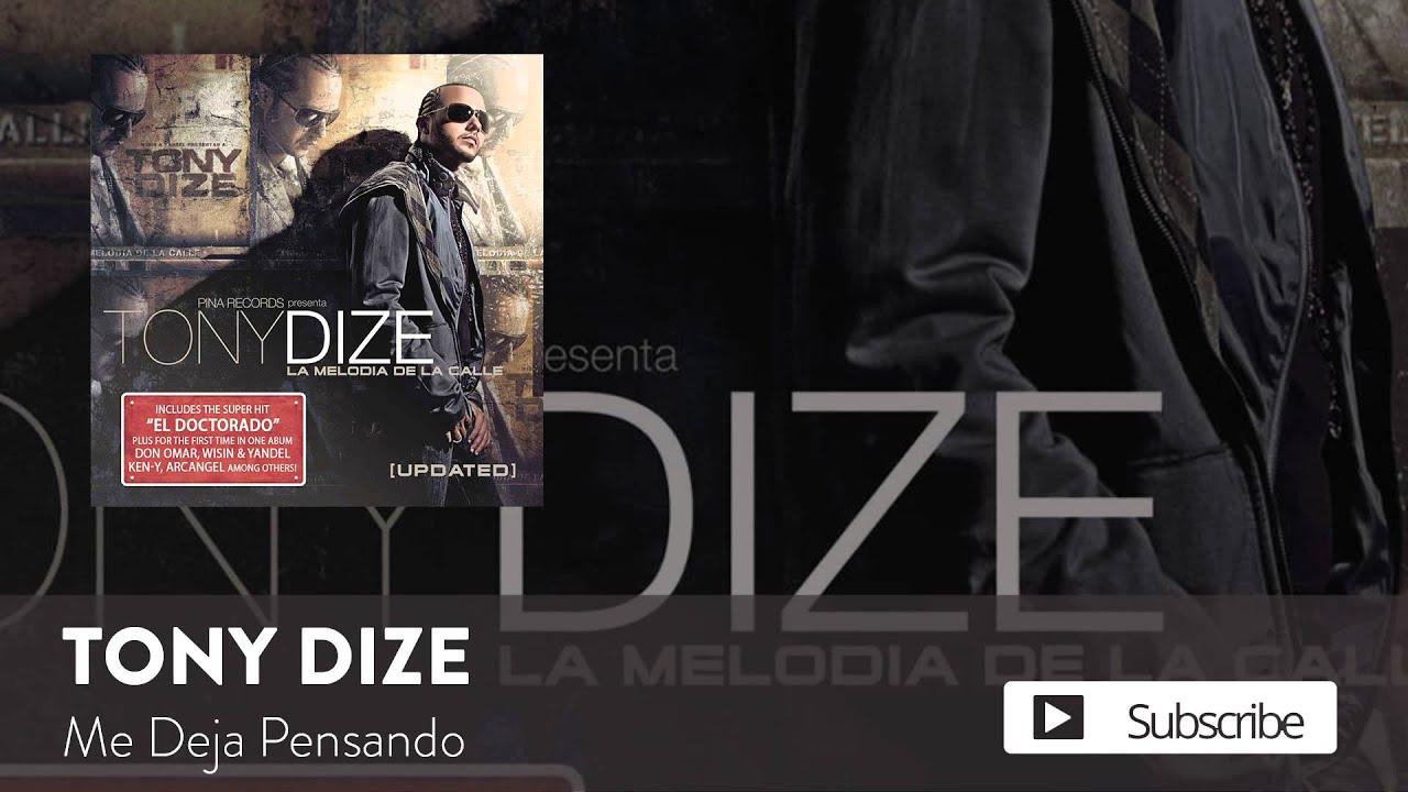 Tony Dize - Me Deja Pensando  [Official Audio]