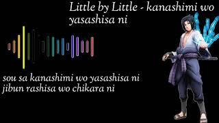 Lagu Naruto Opening#3 Little by Little - kanashimi wo yasashisa ni + Lirik