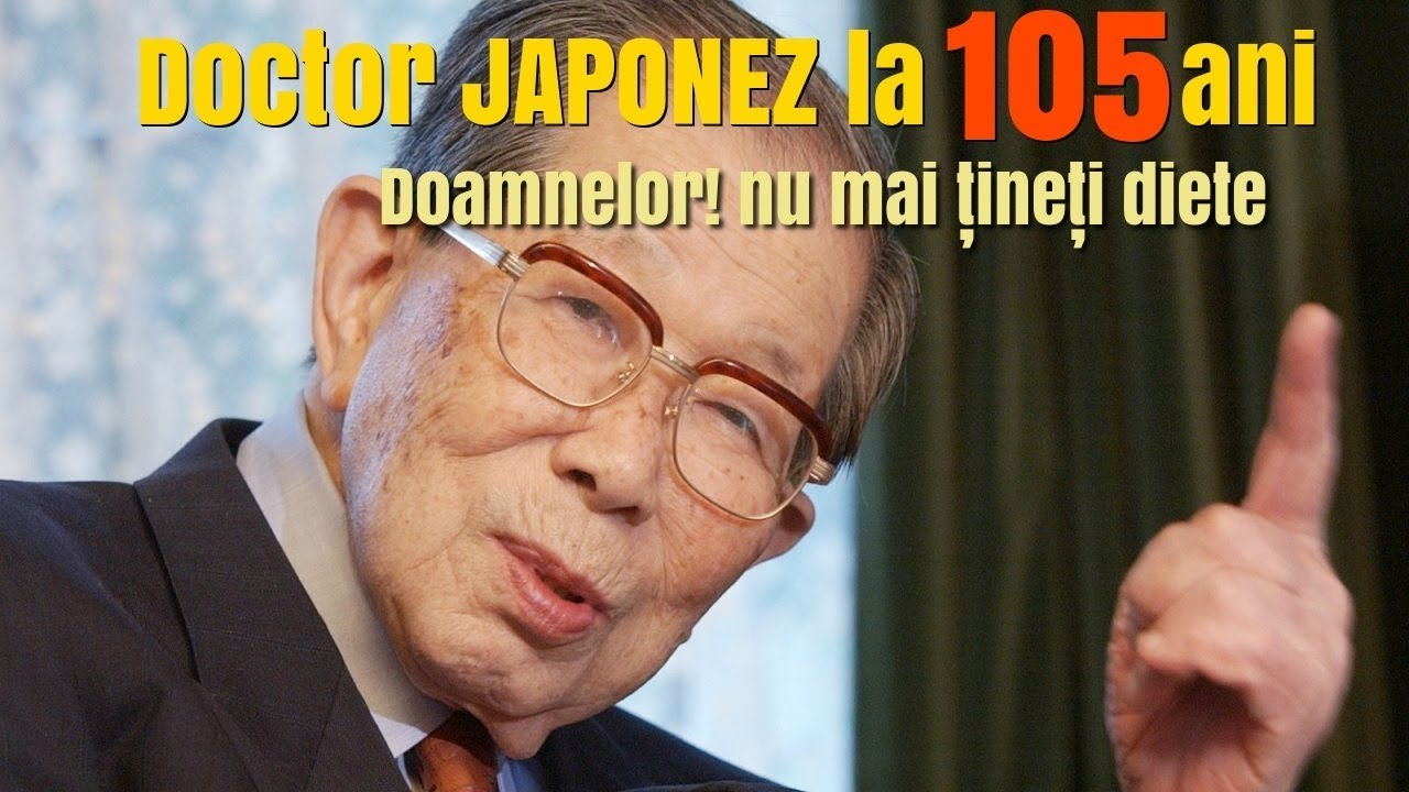 "? Doctor japonez, 105 ani: ""Doamnelor incetati sa mai tineti diete si sa dormiti mereu!"""